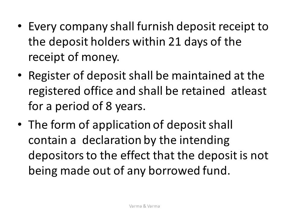 Every company shall furnish deposit receipt to the deposit holders within 21 days of the receipt of money.