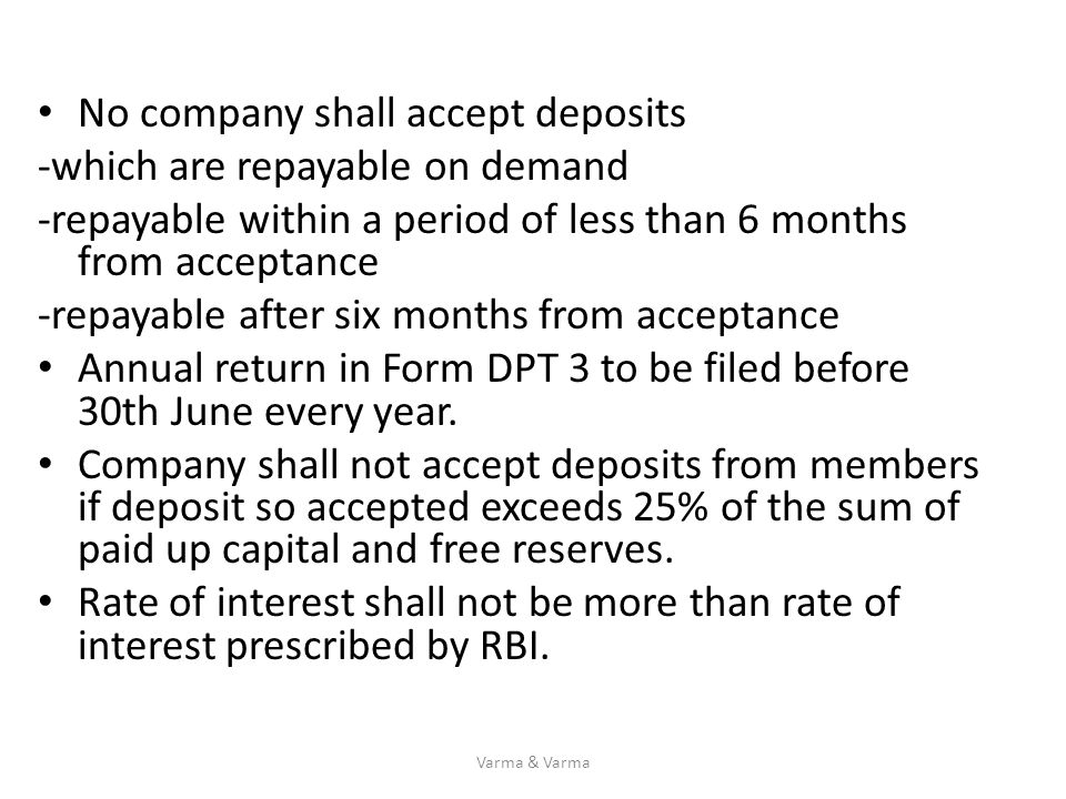 No company shall accept deposits -which are repayable on demand