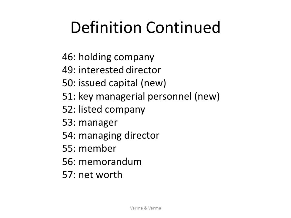 Definition Continued 46: holding company 49: interested director