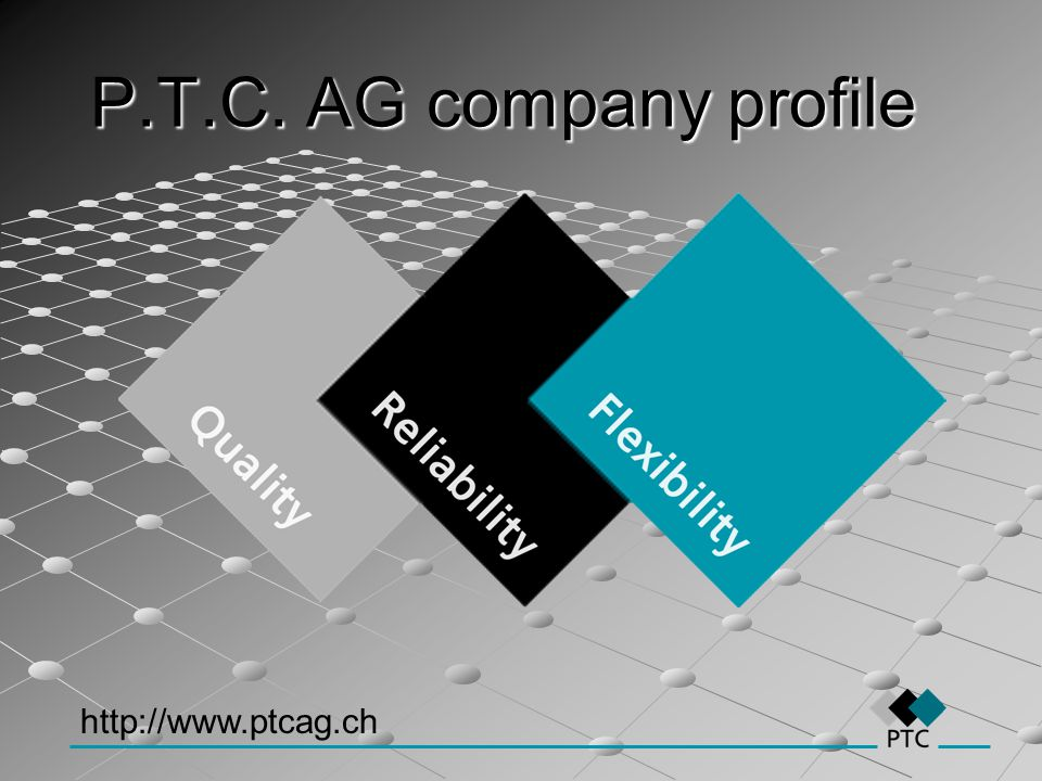 P.T.C. AG company profile http://www.ptcag.ch