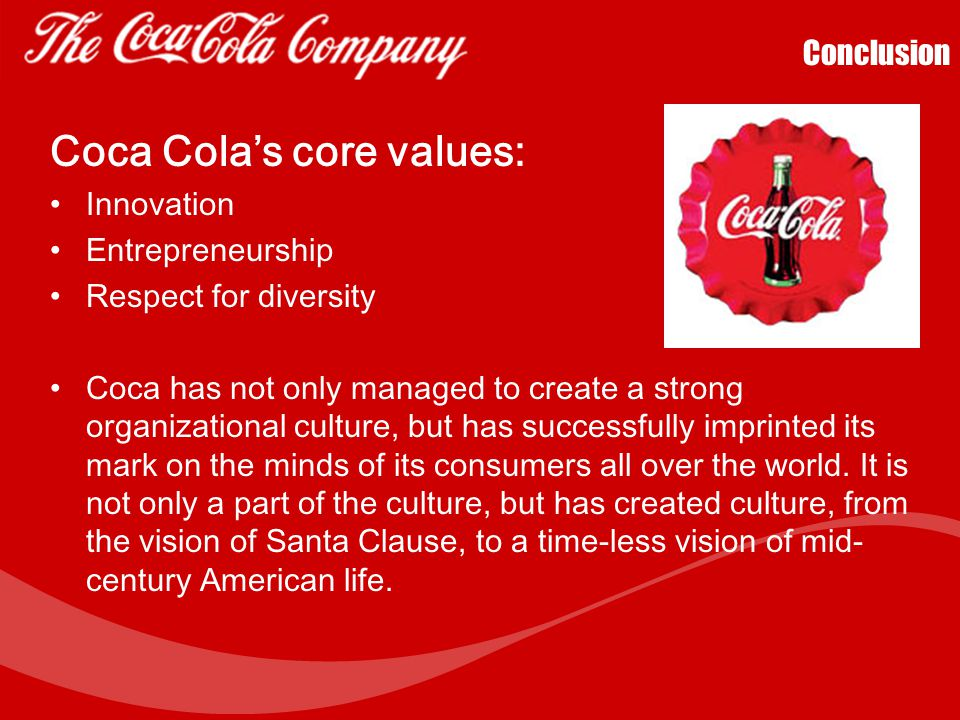 Coca Cola's core values: