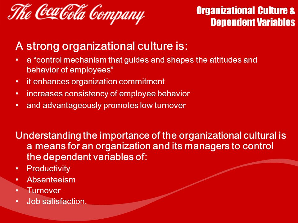Organizational Culture & Dependent Variables