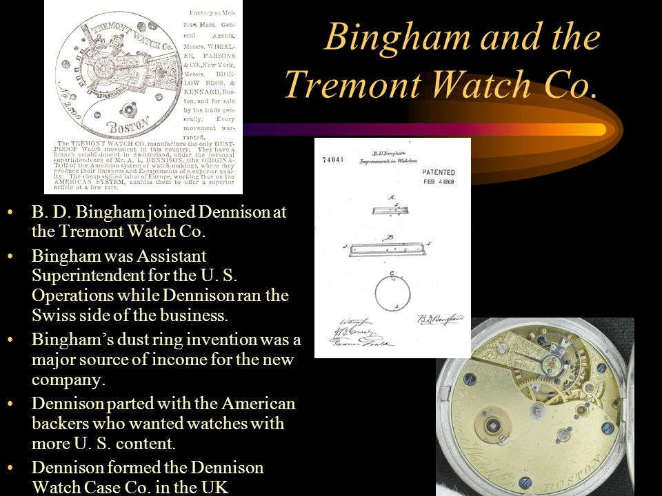 Bingham and the Tremont Watch Co.