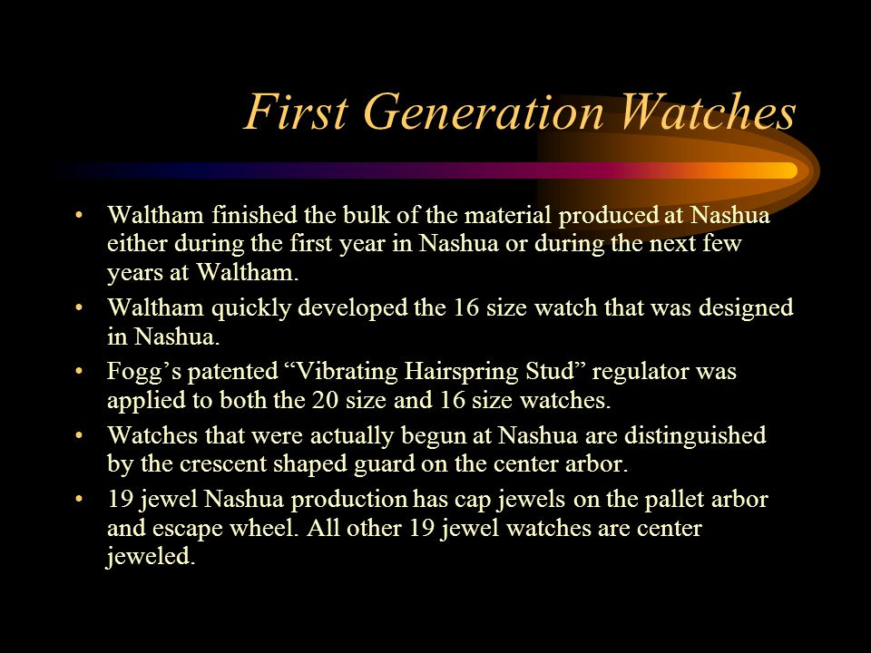 First Generation Watches