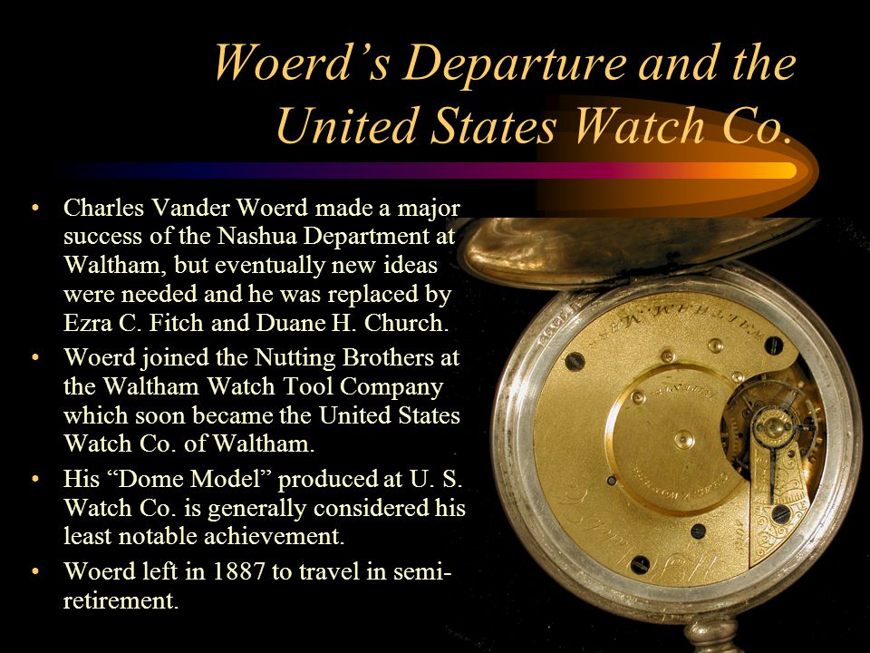 Woerd's Departure and the United States Watch Co.