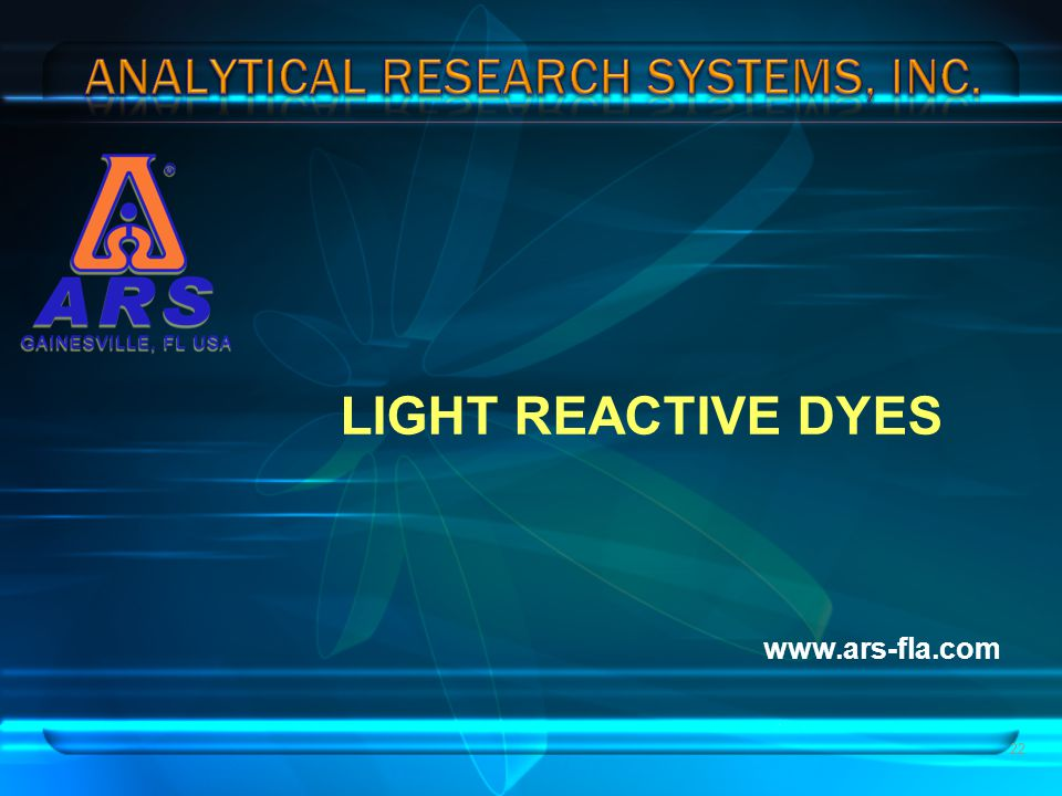 LIGHT REACTIVE DYES www.ars-fla.com