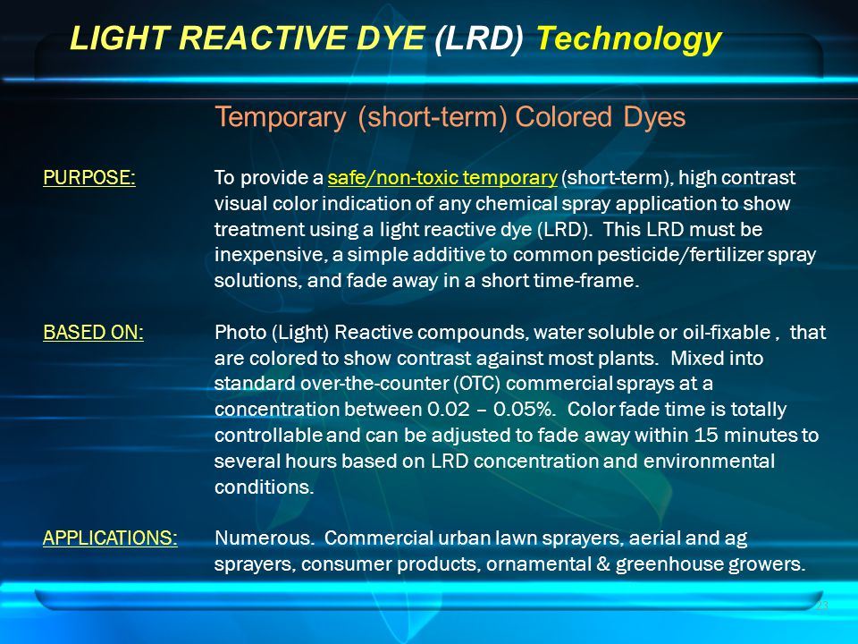 LIGHT REACTIVE DYE (LRD) Technology