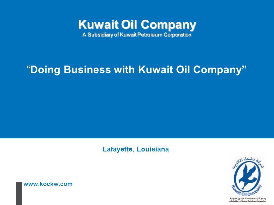 Kuwait Oil Company A Subsidiary of Kuwait Petroleum Corporation