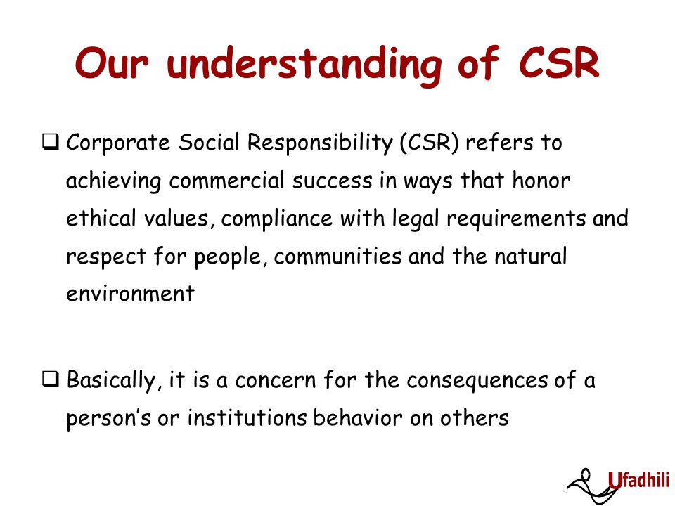 Our understanding of CSR
