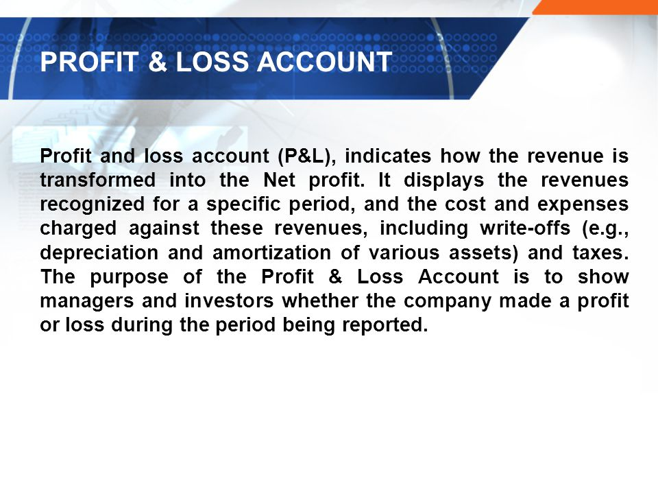PROFIT & LOSS ACCOUNT