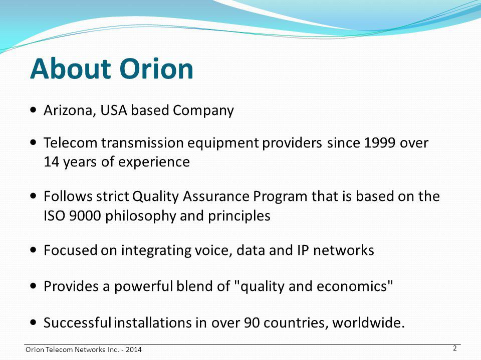 About Orion Arizona, USA based Company
