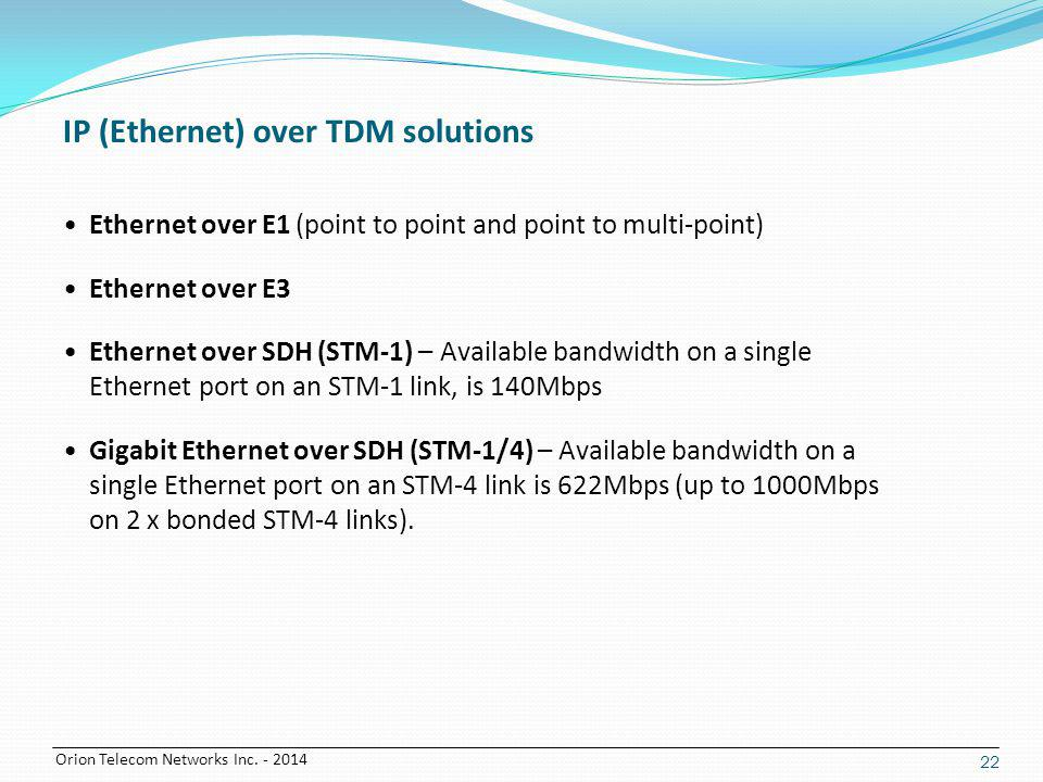 IP (Ethernet) over TDM solutions