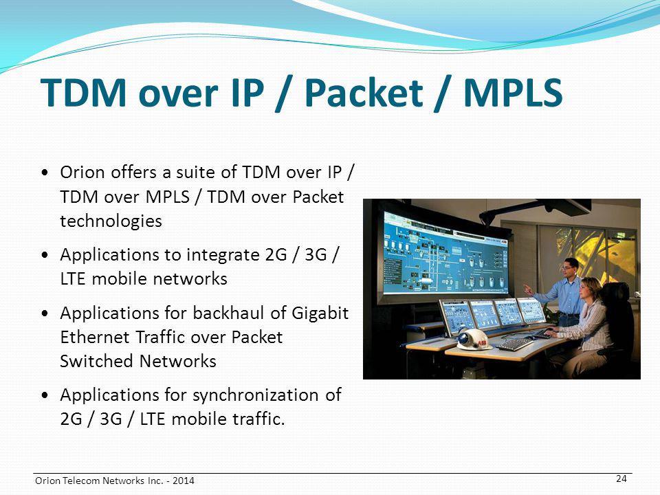 TDM over IP / Packet / MPLS