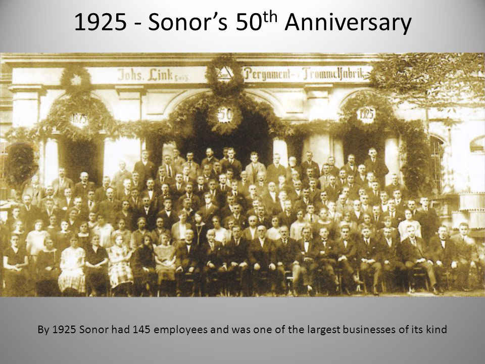 1925 - Sonor's 50th Anniversary