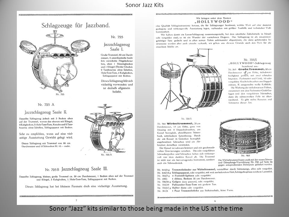 Sonor Jazz kits similar to those being made in the US at the time