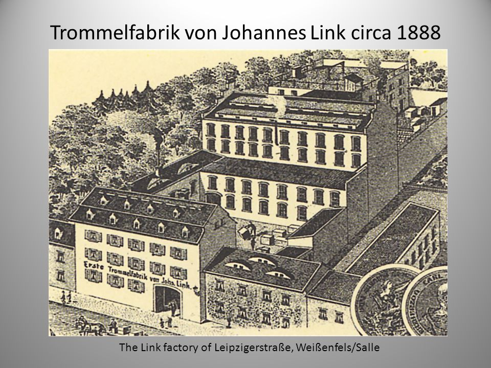 Trommelfabrik von Johannes Link circa 1888