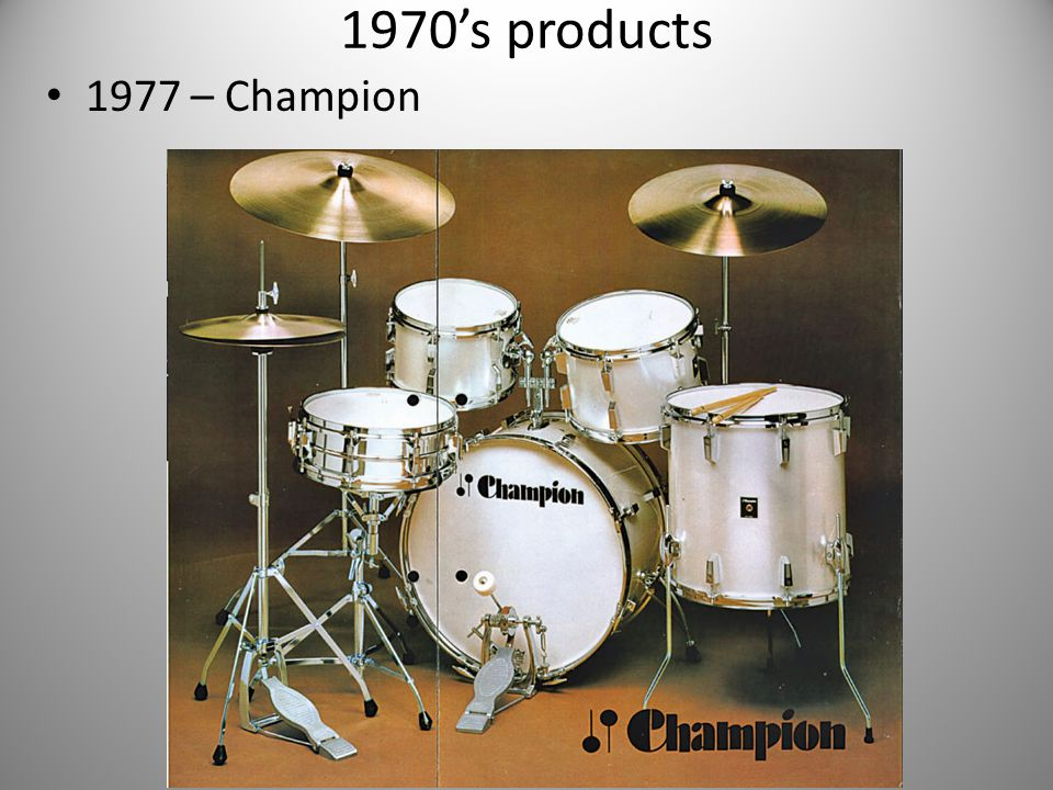 1970's products 1977 – Champion