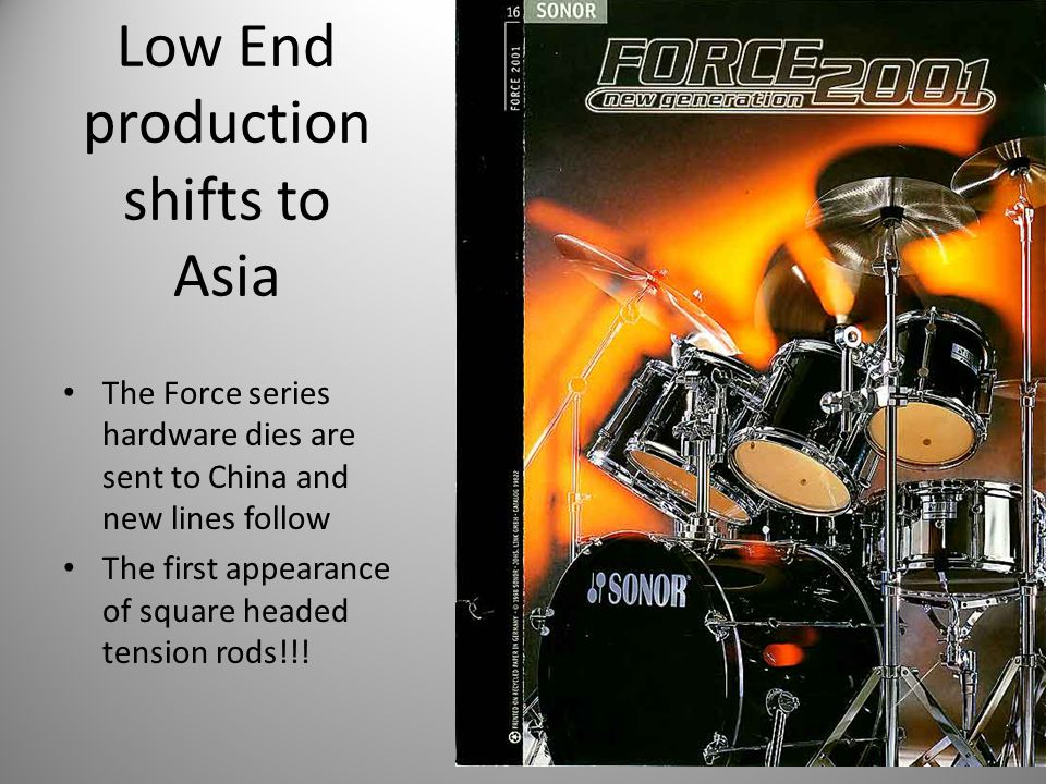 Low End production shifts to Asia