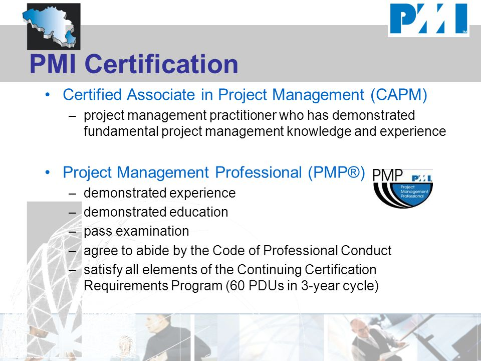 PMI Certification Certified Associate in Project Management (CAPM)