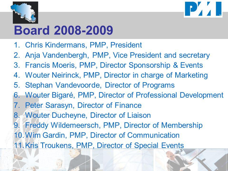 Board 2008-2009 Chris Kindermans, PMP, President