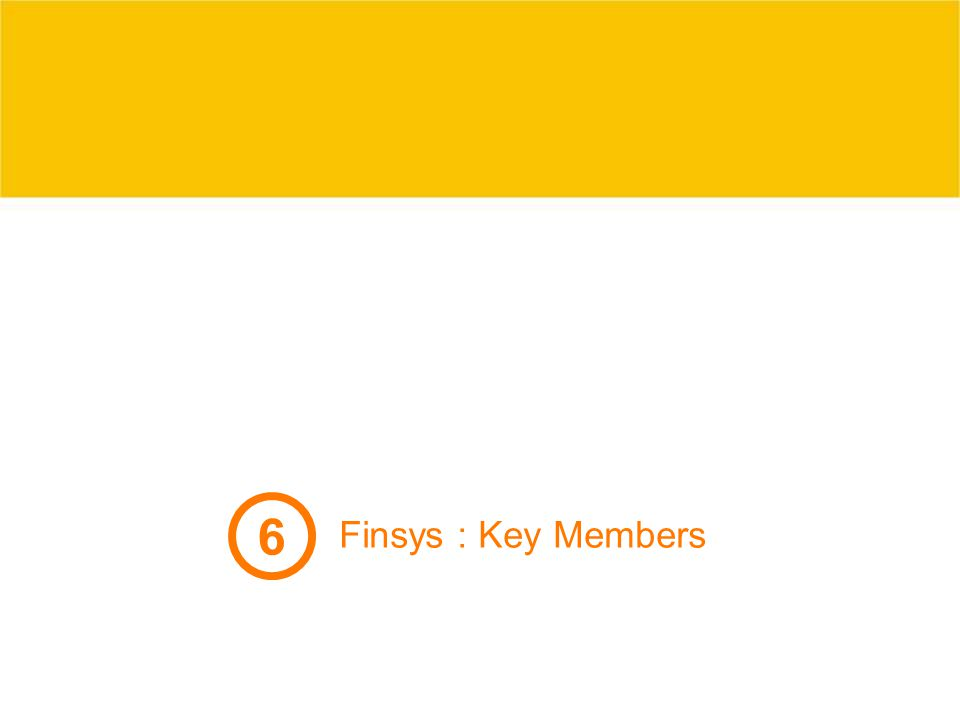 6 Finsys : Key Members