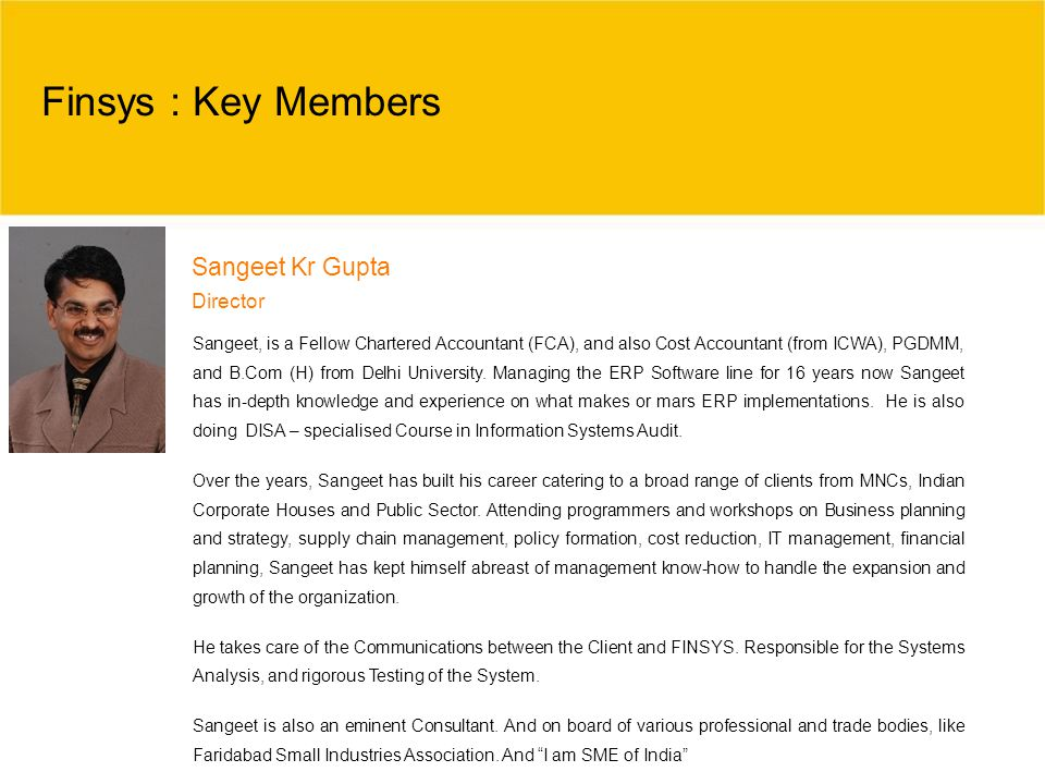 Finsys : Key Members Sangeet Kr Gupta Director