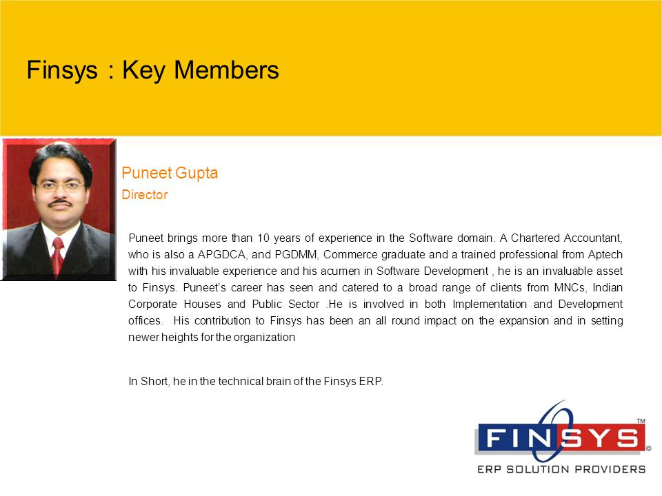 Finsys : Key Members Puneet Gupta Director
