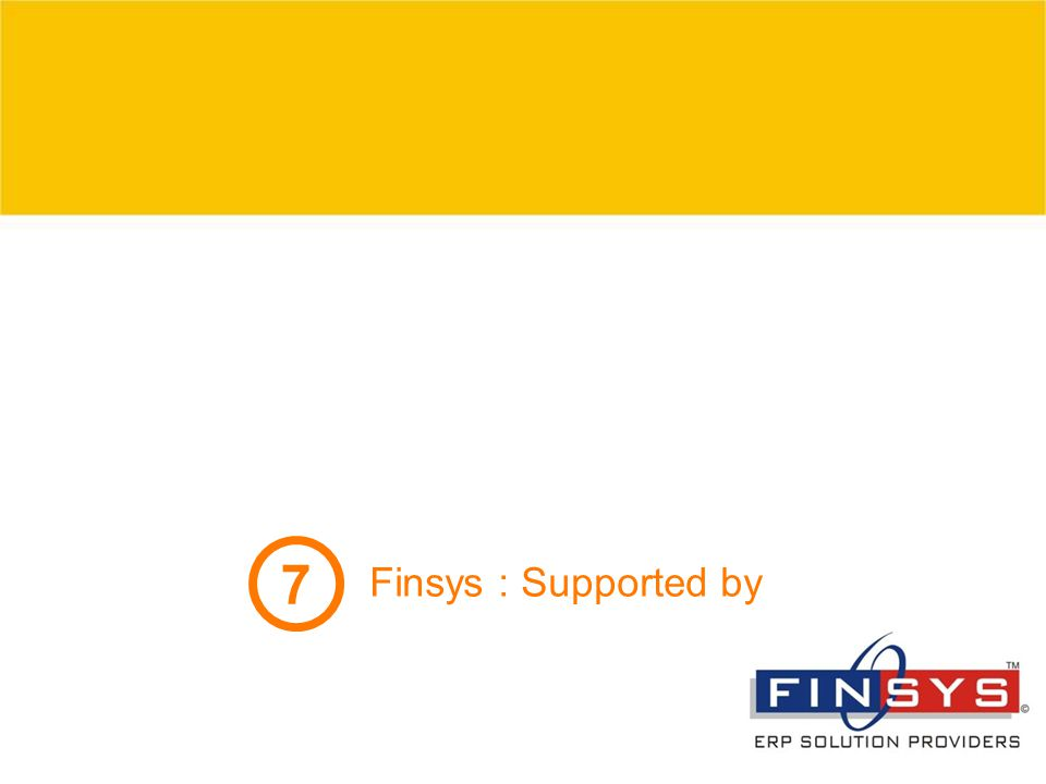 7 Finsys : Supported by