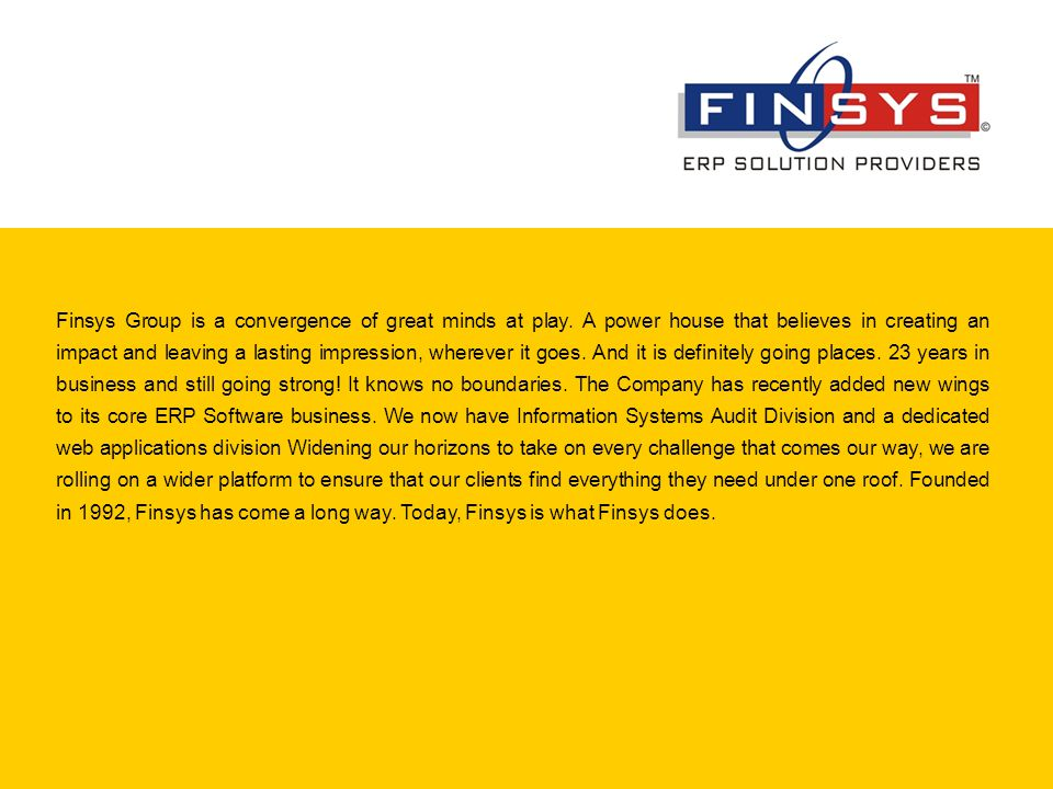 Finsys Group is a convergence of great minds at play