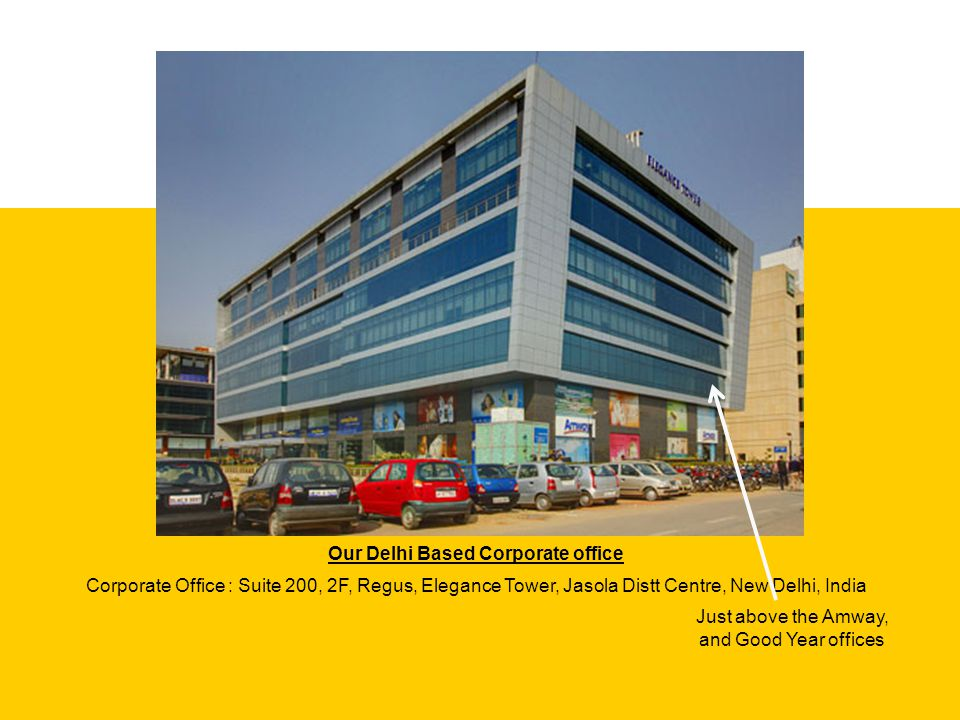 Our Delhi Based Corporate office