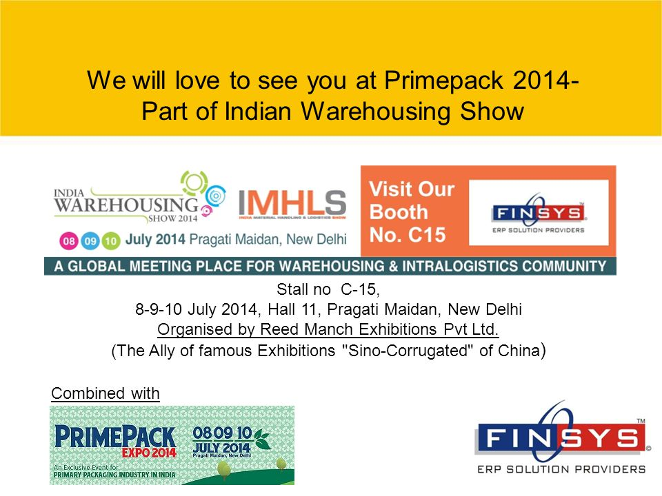 We will love to see you at Primepack 2014-