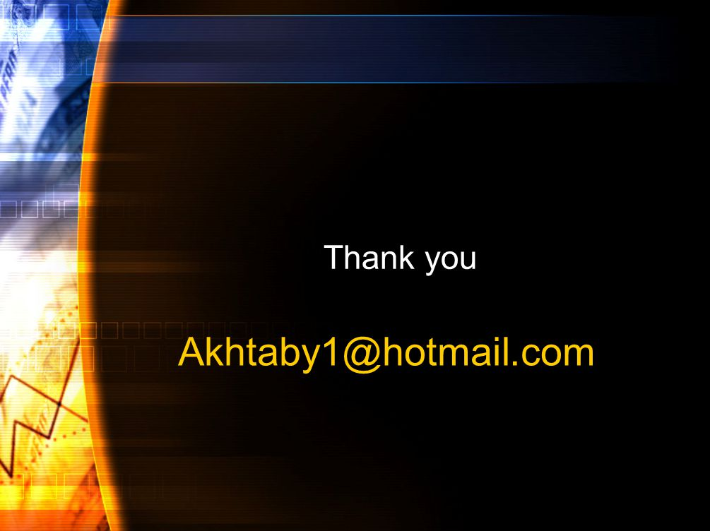 Thank you Akhtaby1@hotmail.com