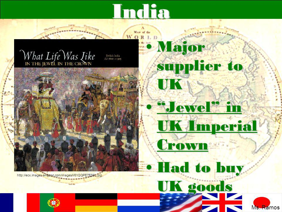 India Major supplier to UK Jewel in UK Imperial Crown