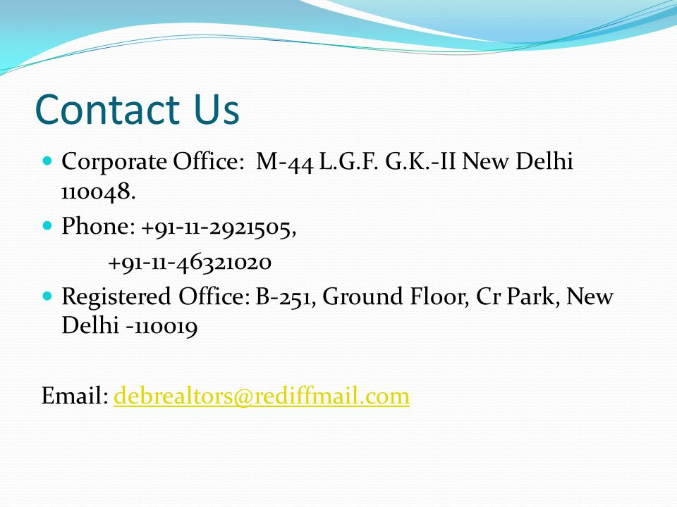 Contact Us Corporate Office: M-44 L.G.F. G.K.-II New Delhi 110048.