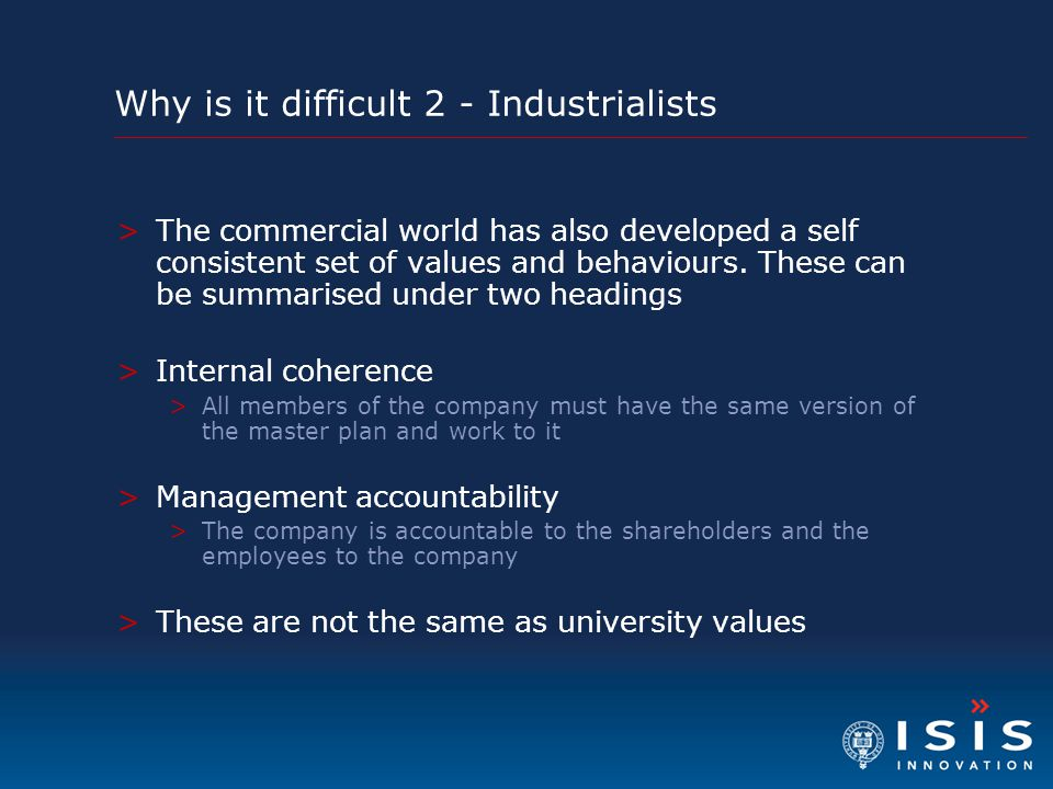 Why is it difficult 2 - Industrialists