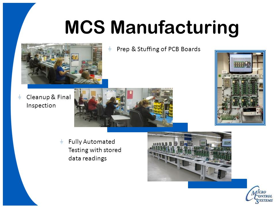 MCS Manufacturing Prep & Stuffing of PCB Boards