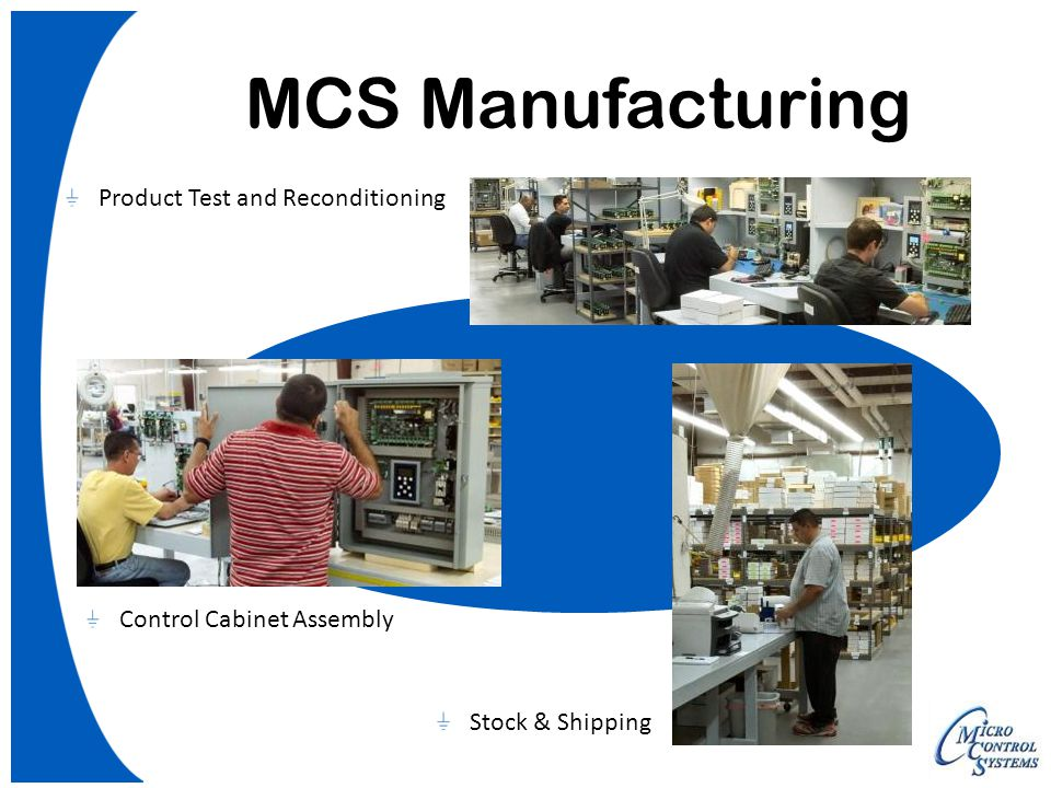 MCS Manufacturing Product Test and Reconditioning