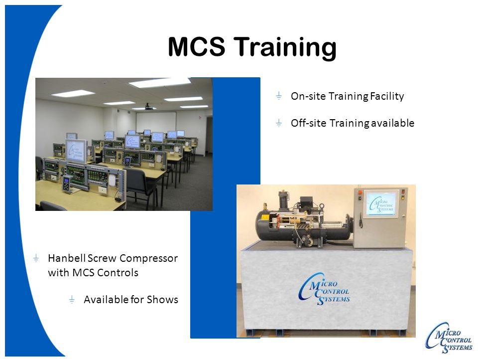 MCS Training On-site Training Facility Off-site Training available