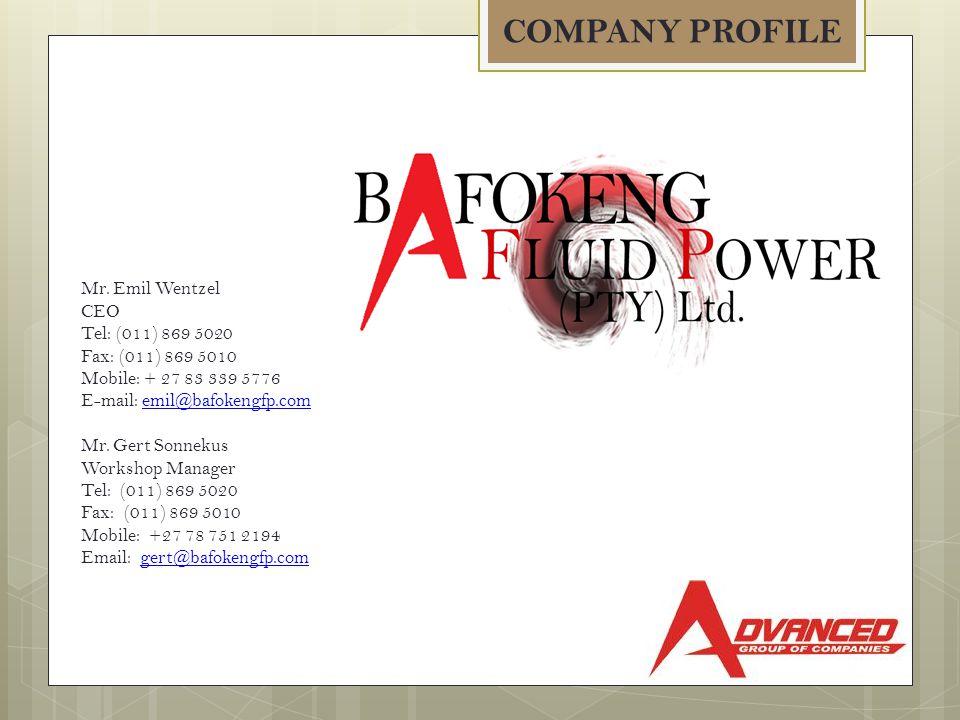 COMPANY PROFILE Mr. Emil Wentzel CEO Tel: (011) 869 5020