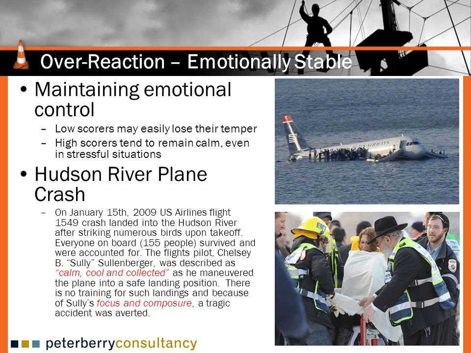 Over-Reaction – Emotionally Stable