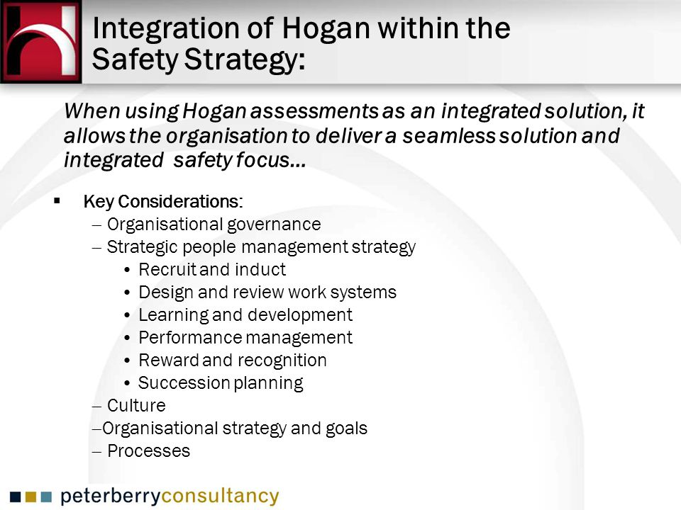 Integration of Hogan within the Safety Strategy: