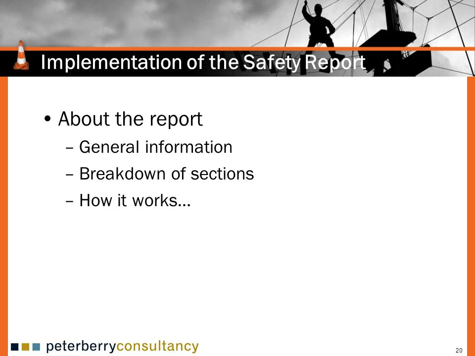 Implementation of the Safety Report