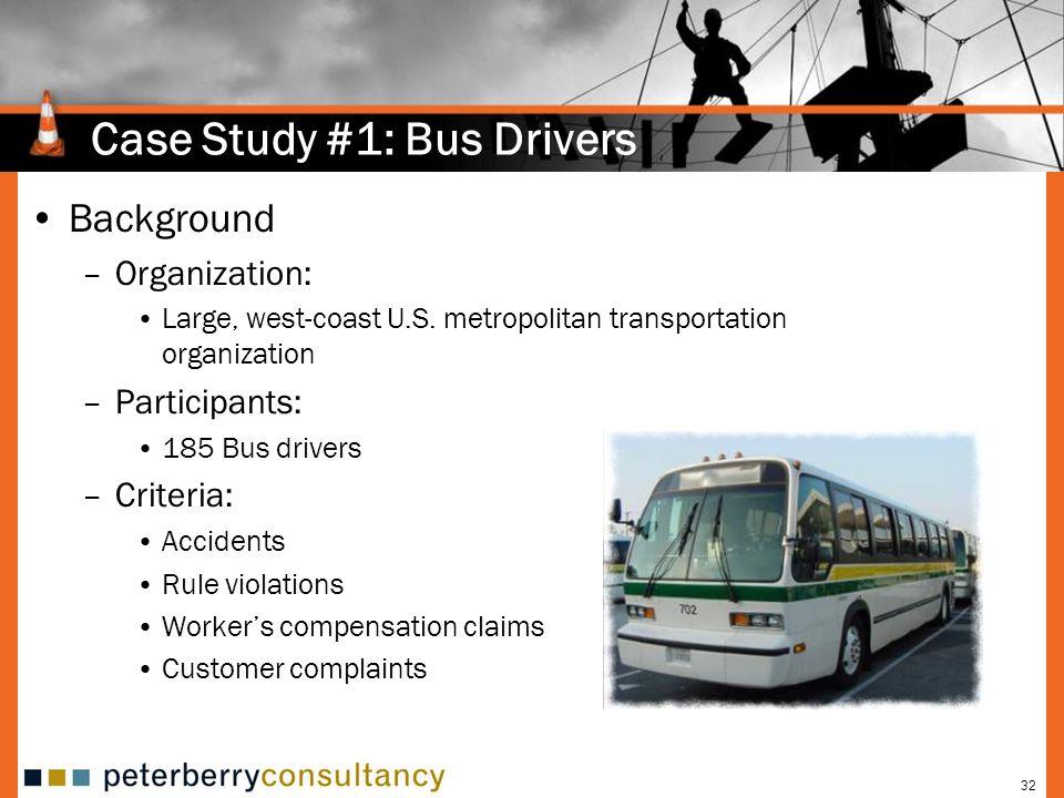 Case Study #1: Bus Drivers