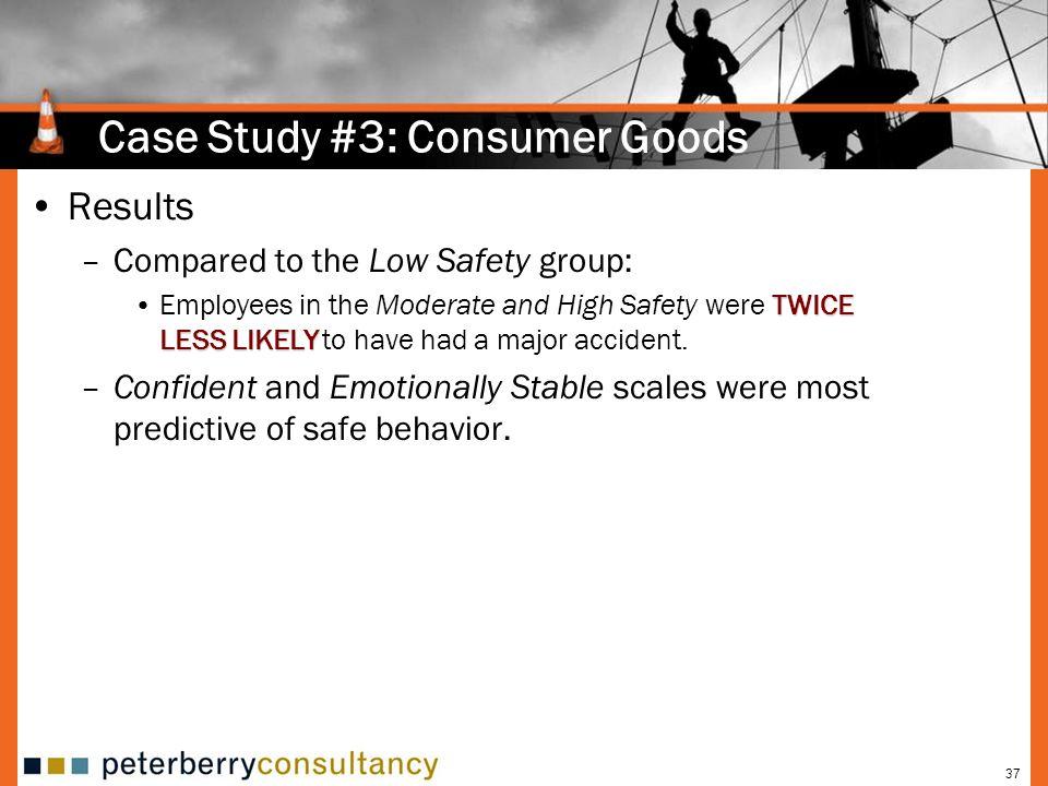 Case Study #3: Consumer Goods