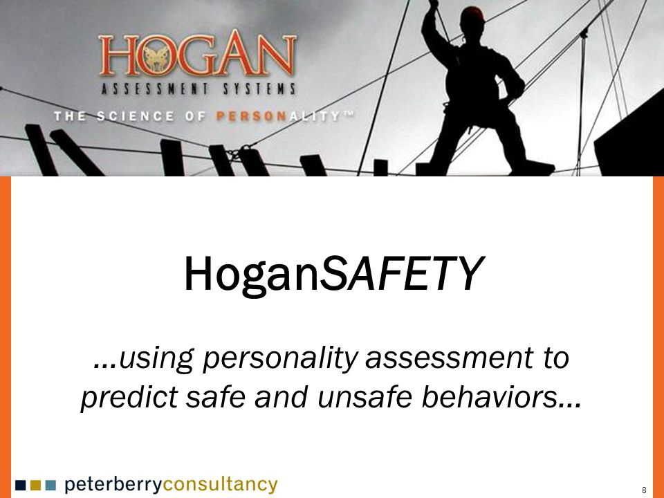 …using personality assessment to predict safe and unsafe behaviors…