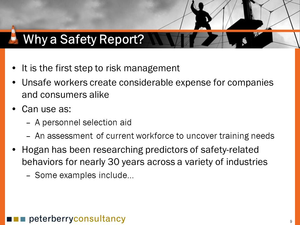 Why a Safety Report It is the first step to risk management