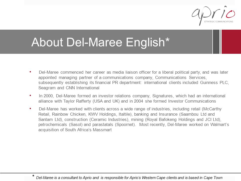 About Del-Maree English*