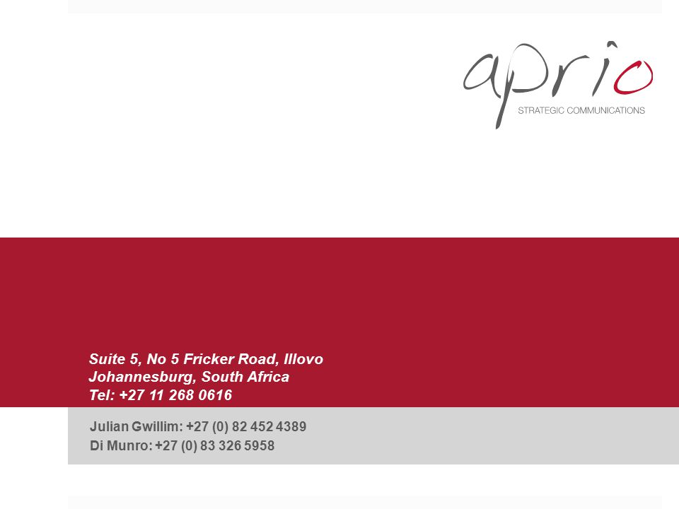 Suite 5, No 5 Fricker Road, Illovo Johannesburg, South Africa Tel: +27 11 268 0616