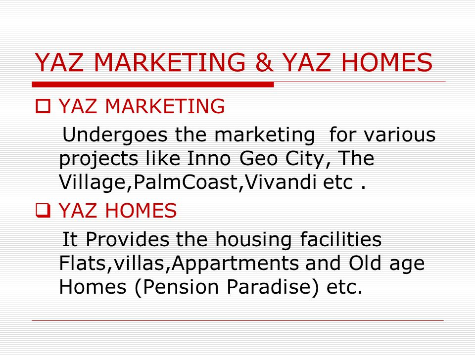 YAZ MARKETING & YAZ HOMES