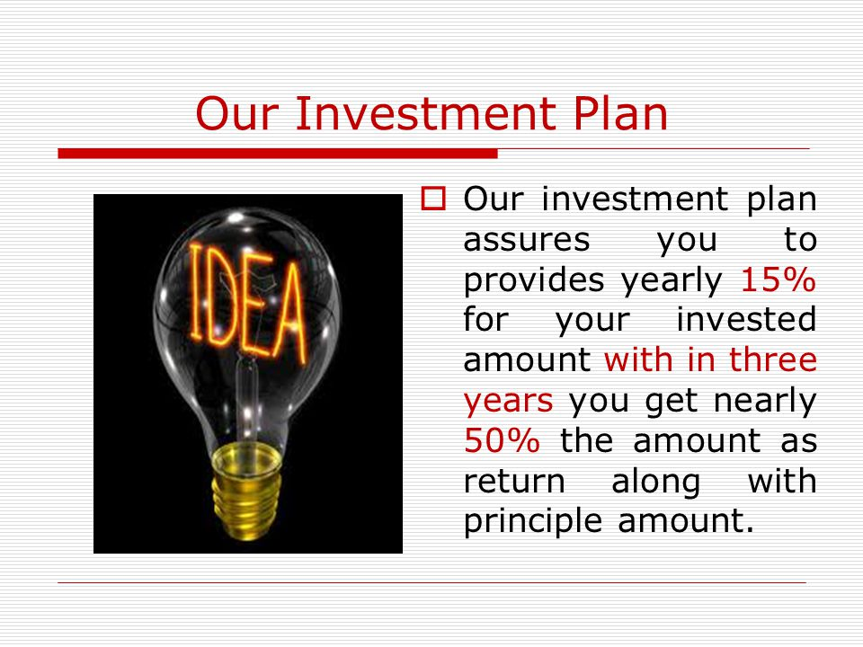 Our Investment Plan
